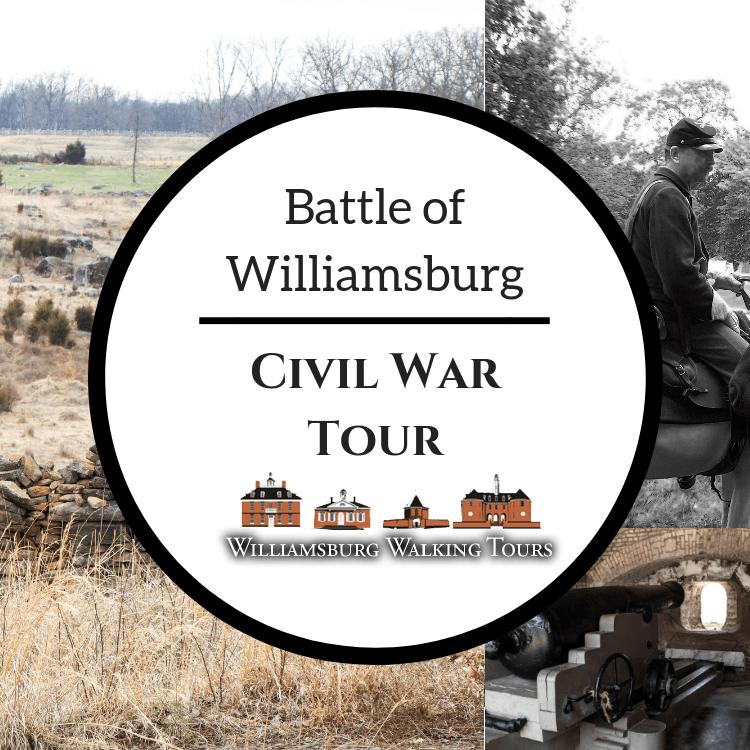 civil war tour of williamsburg, va
