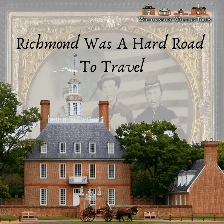 Richmond Was A Hard Road To Travel