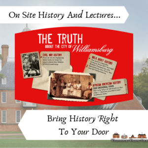 williamsburg on site history lectures and tours